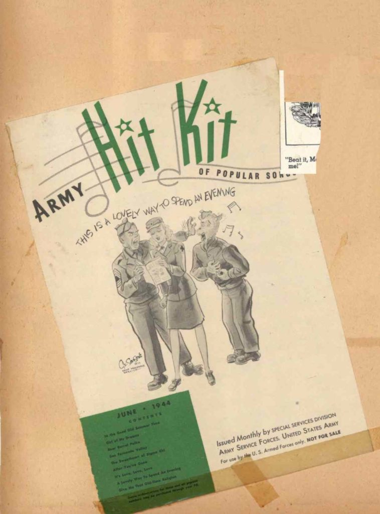JUNE 1944. Army Hit Kit of Popular Songs. A music folio of songs features Sansone's G.I.Wolf on the cover singing This is a Lovely Way to Spend the Evening. Issued by Special Services Division of the Army Service Forces, U.S. Army. CONTENTS: In the good old summer time Girl of my dreams Beer barrel polka San Fernando alley The Sweetheart of Sigma Chi After You've Gone It's love, love, love A Lovely way to spend an evening Give me that old –time religion [ enlarge ]