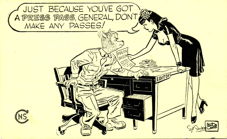 [ click on image to enlarge ] This is the press pass that was given out to members of the press of the Army, Navy, Marines, Coast Guard, etc. You will see the G.I. Wolf, by Leonard Sansone with Miss Lace, by Milton Caniff, sharing an amusing exchange. This is just one of many cartoon collaborations between Sansone and Caniff during the war.